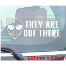 They Are Out There - Funny Alien Car Window Sticker-Self Adhesive Vinyl Sign